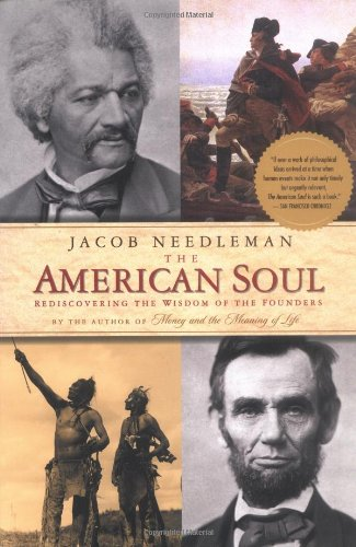American Soul Rediscovering the Wisdom of the Founders N/A edition cover