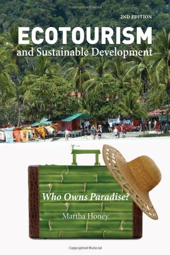Ecotourism and Sustainable Development Who Owns Paradise? 2nd 2008 edition cover