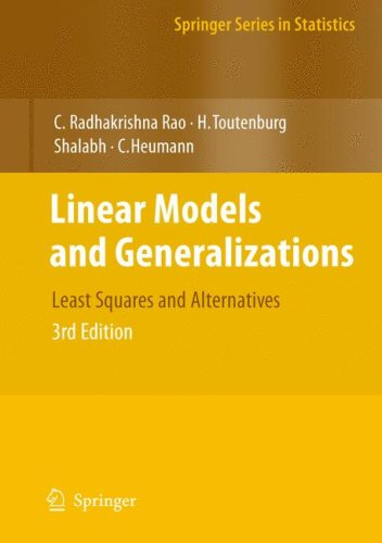 Linear Models and Generalizations Least Squares and Alternatives 3rd 2008 edition cover