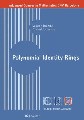 Polynomial Identity Rings   2004 9783764371265 Front Cover
