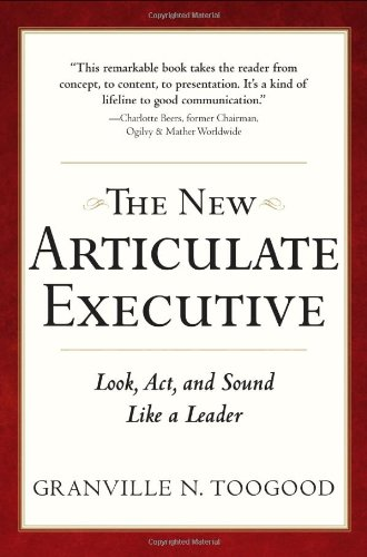 New Articulate Executive Look, Act, and Sound Like a Leader 2nd 2010 edition cover