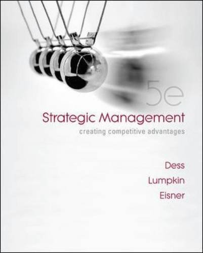 Strategic Management Creating Competitive Advantages 5th 2010 edition cover