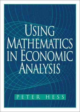 Using Mathematics in Economic Analysis   2002 9780130200266 Front Cover