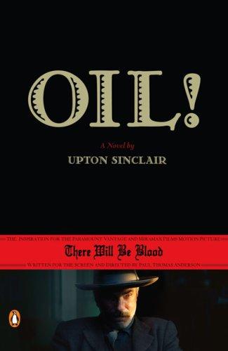 Oil!   2008 (Movie Tie-In) edition cover