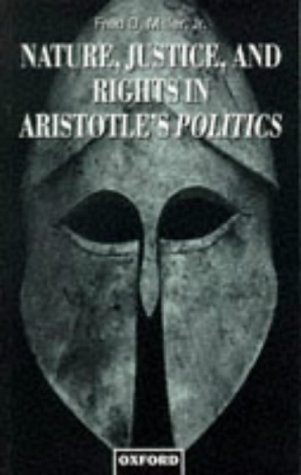 Nature, Justice, and Rights in Aristotle's Politics   1997 9780198237266 Front Cover