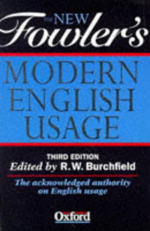 New Fowler's Modern English Usage  3rd 1996 edition cover