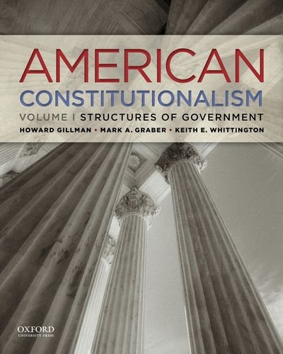 American Constitutionalism Structures of Government  2012 edition cover