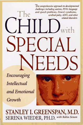 Child with Special Needs Encouraging Intellectual and Emotional Growth  1997 edition cover
