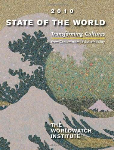 State of the World 2010 Transforming Cultures - From Consumerism to Sustainability  2010 edition cover