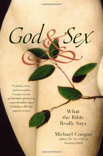 God and Sex What the Bible Really Says  2011 edition cover