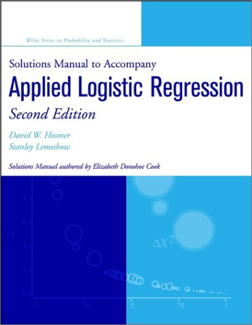 Applied Logistic Regression, Solutions Manual  2nd 2001 edition cover