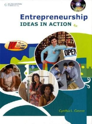 Entrepreneurship Ideas in Action 4th 2009 (Revised) 9780538446266 Front Cover