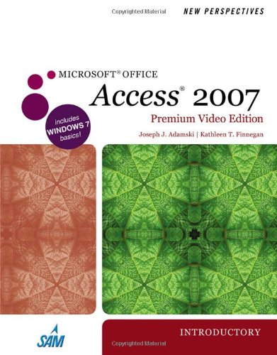 New Perspectives on Microsoft Office Access 2007, Introductory, Premium Video Edition   2011 9780538475266 Front Cover