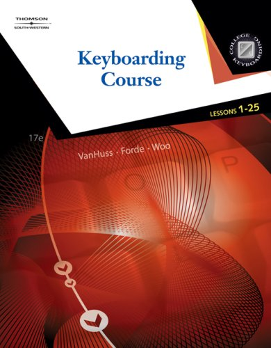 Keyboarding Course, Lessons 1-25  17th 2008 (Revised) 9780538730266 Front Cover