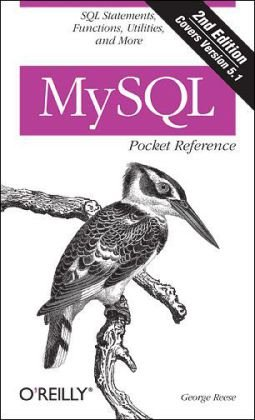 MySQL Pocket Reference SQL Functions and Utilities 2nd 2007 (Revised) edition cover