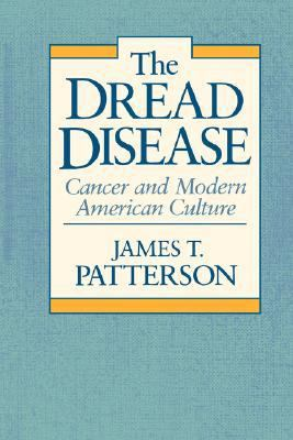 Dread Disease Cancer and Modern American Culture  1987 edition cover