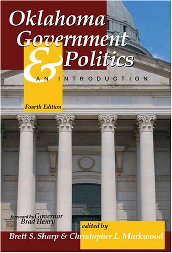 Oklahoma Government and Politics An Introduction 4th 2007 (Revised) edition cover