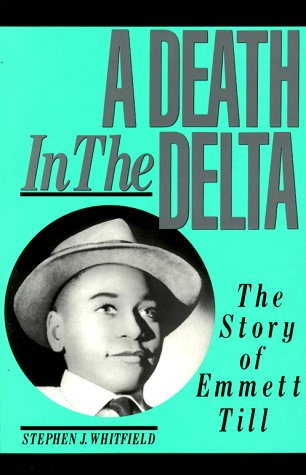 Death in the Delta The Story of Emmett Till N/A edition cover