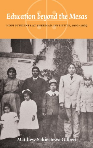 Education Beyond the Mesas Hopi Students at Sherman Institute, 1902-1929  2010 edition cover