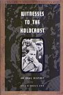 Witnesses to the Holocaust An Oral History  1991 edition cover