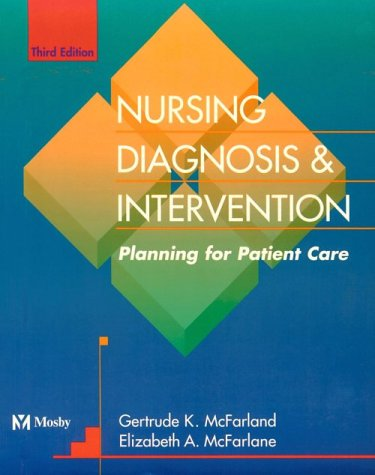 Nursing Diagnosis and Intervention Planning for Patient Care 3rd 1997 (Revised) edition cover
