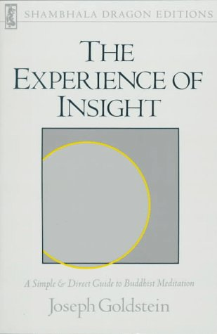 Experience of Insight A Simple and Direct Guide to Buddhist Meditation Revised 9780877732266 Front Cover