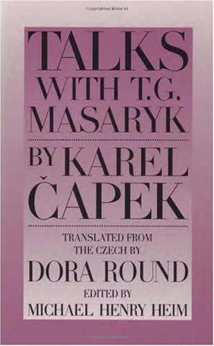 Talks with T. G. Masaryk  N/A 9780945774266 Front Cover