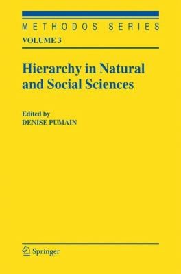 Hierarchy in Natural and Social Sciences   2006 9781402041266 Front Cover