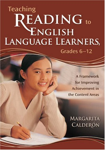 Teaching Reading to English Language Learners, Grades 6-12 A Framework for Improving Achievement in the Content Areas  2007 edition cover
