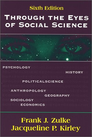 Through the Eyes of Social Science  6th 2002 edition cover