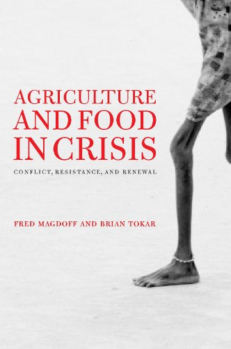 Agriculture and Food in Crisis Conflict, Resistance, and Renewal N/A edition cover