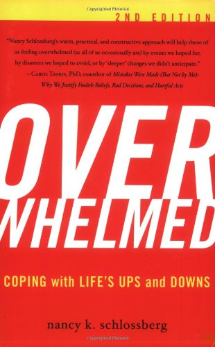 Overwhelmed Coping with Life's Ups and Downs 2nd 2008 (Revised) edition cover