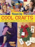 Cool Crafts Over 200 Easy-to-Create Projects for the Whole Family N/A 9781933231266 Front Cover