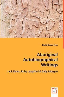 Aboriginal Autobiographical Writings:   2008 edition cover