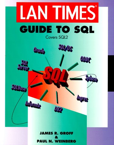 LAN Times Guide to SQL   1994 9780078820267 Front Cover