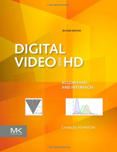 Digital Video and HD Algorithms and Interfaces 2nd 2012 9780123919267 Front Cover