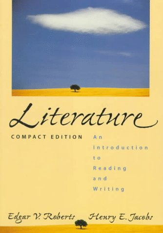 Literature An Introduction to Reading and Writing, Compact N/A 9780132759267 Front Cover