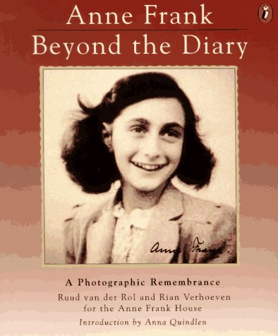 Anne Frank, Beyond the Diary A Photographic Remembrance  1995 edition cover