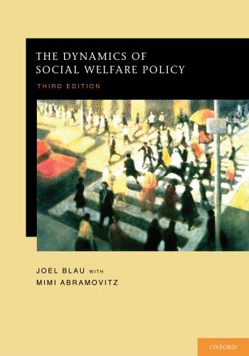 Dynamics of Social Welfare Policy  3rd 2010 edition cover
