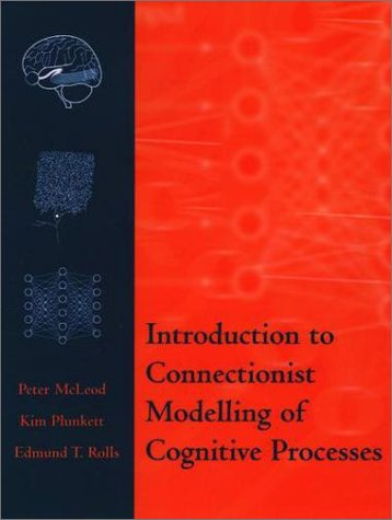 Introduction to Connectionist Modelling of Cognitive Processes   1998 edition cover