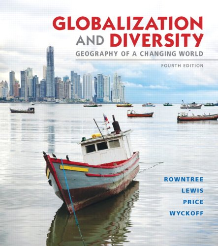 Globalization and Diversity Geography of a Changing World Plus MasteringGeography with EText -- Access Card Package 4th 2014 edition cover