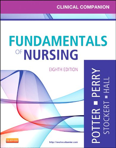 Clinical Companion for Fundamentals of Nursing Just the Facts 8th 2012 edition cover