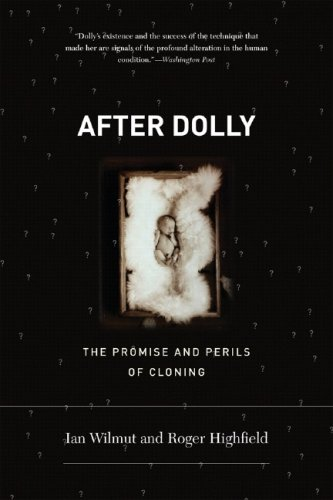 After Dolly The Promise and Perils of Cloning N/A 9780393330267 Front Cover