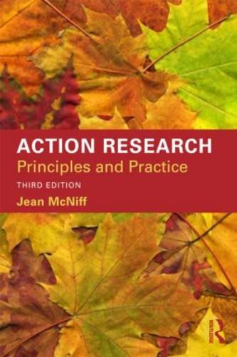 Action Research Principles and Practice 3rd 2013 (Revised) 9780415535267 Front Cover