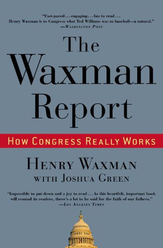 Waxman Report How Congress Really Works  2010 edition cover