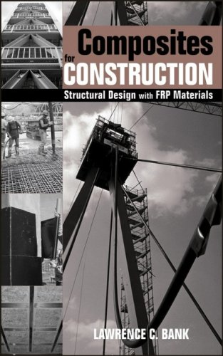 Composites for Construction Structural Design with FRP Materials  2006 9780471681267 Front Cover