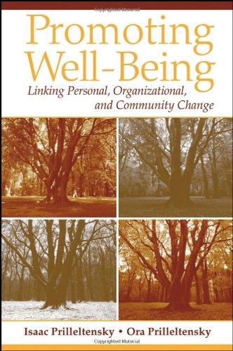Promoting Well-Being Linking Personal, Organizational, and Community Change  2006 edition cover
