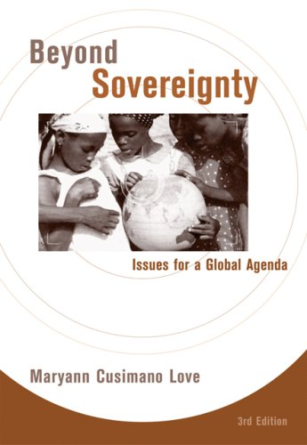 Beyond Sovereignty Issues for a Global Agenda 3rd 2007 (Revised) 9780495090267 Front Cover