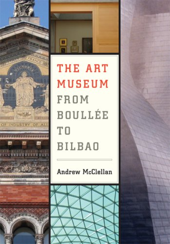 Art Museum from Boull�e to Bilbao   2007 edition cover