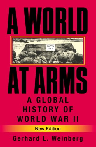 World at Arms A Global History of World War II 2nd 2005 (Revised) edition cover